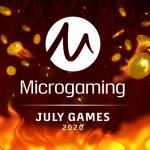 7 slots fra Microgaming i juli 2020!